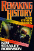 Remaking History, Kim Stanley Robinson (paperback)